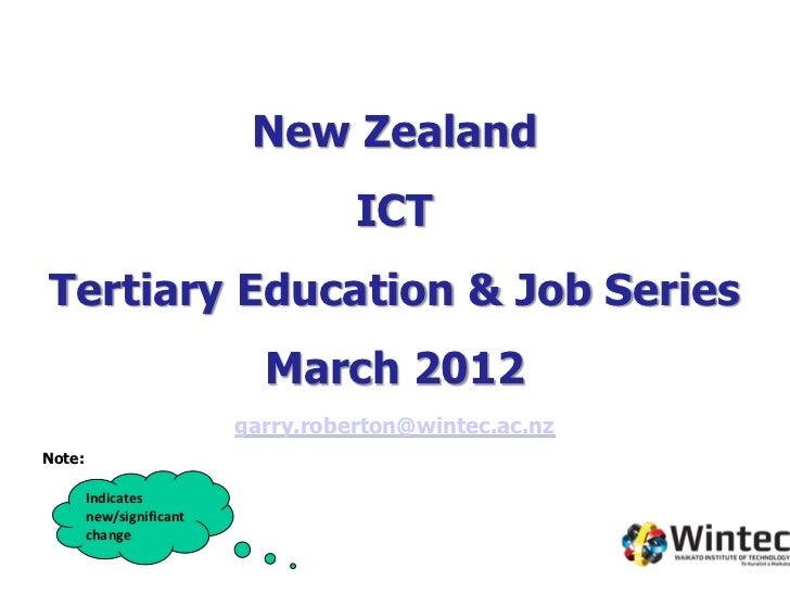 New Zealand                                    ICTTertiary Education & Job Series                            March 2012   ...