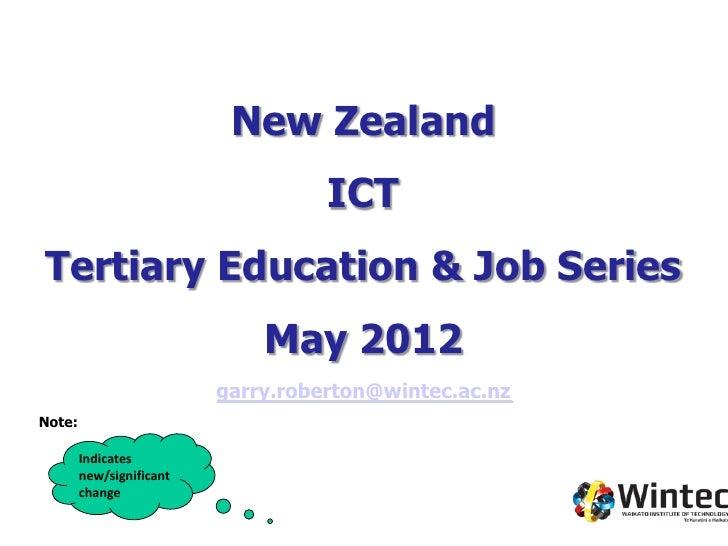 New Zealand                                    ICTTertiary Education & Job Series                              May 2012   ...
