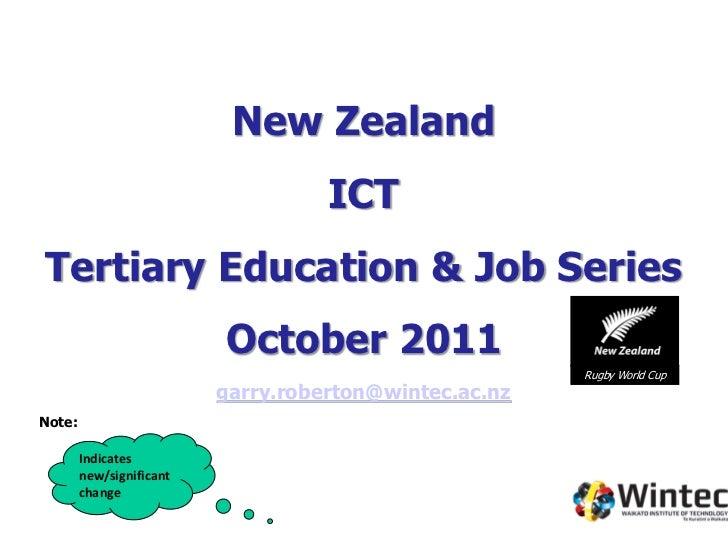 New Zealand                                    ICTTertiary Education & Job Series                          October 2011   ...