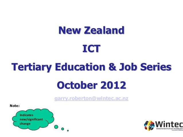 New Zealand                                    ICTTertiary Education & Job Series                          October 2012   ...
