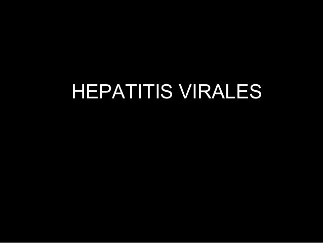 Virus Hepatitis B • Hepadnavirus 42 nm • DNA – virus doble cadena parcial • Proteína de centro interna HBcAg • Cubierta de...