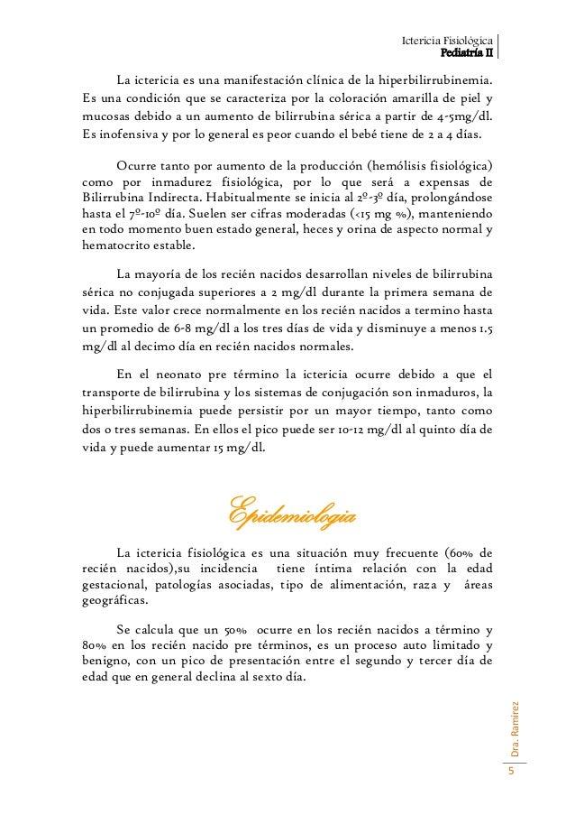 Ictericia Fisiológica                                                                   Pediatría II      La ictericia es ...
