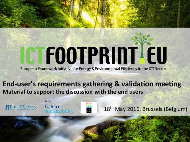 EuropeanFrameworkIni0a0veforEnergy&EnvironmentalEfficiencyintheICTSector Mee0ngwithendusers-Brussels18thM...