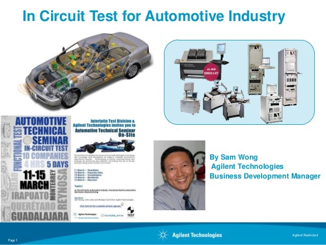 In Circuit Test for Automotive Industry                                    By Sam Wong                                    ...
