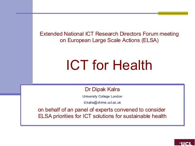 Extended National ICT Research Directors Forum meeting       on European Large Scale Actions (ELSA)            ICT for Hea...