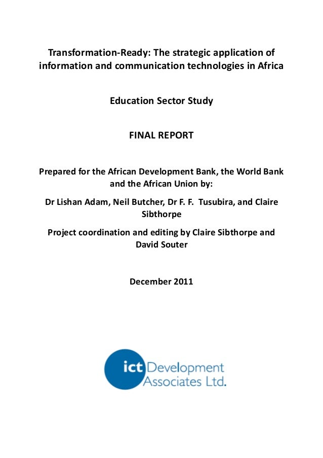 Transformation-Ready: The strategic application ofinformation and communication technologies in Africa                 Edu...