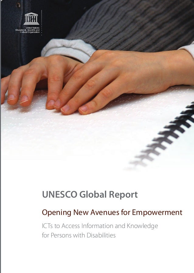 UNESCOGLOBALREPORT–OPENINGNEWAVENUESFOREMPOWERMENTCommunication andInformation SectorUnited NationsEducational, Scientific ...