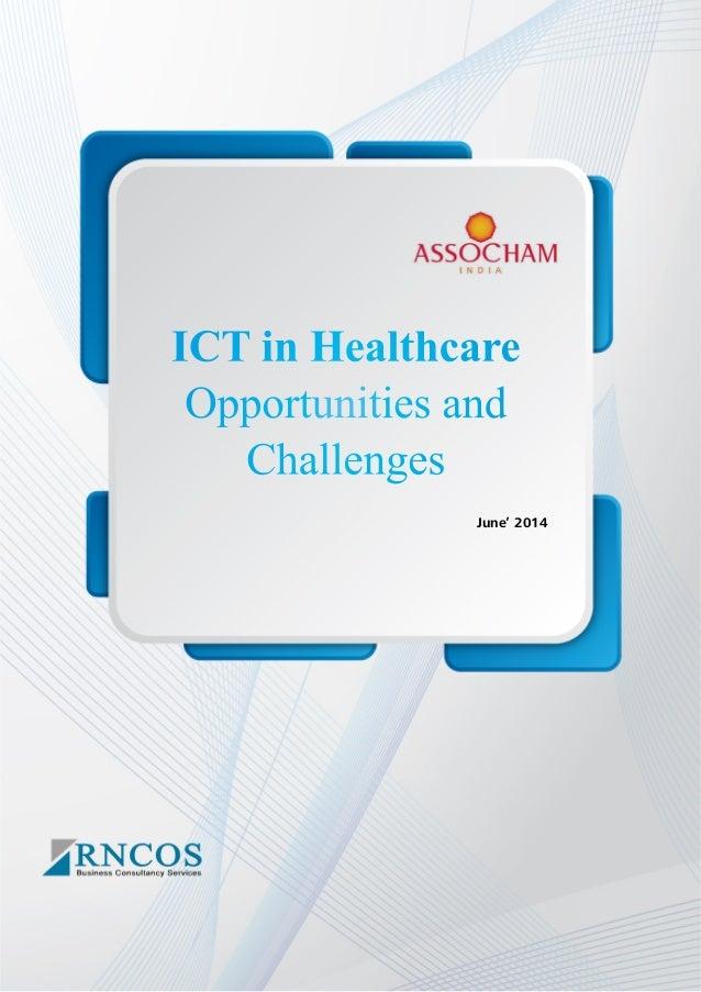 ICT in Healthcare Opportunities and Challenges June' 2014