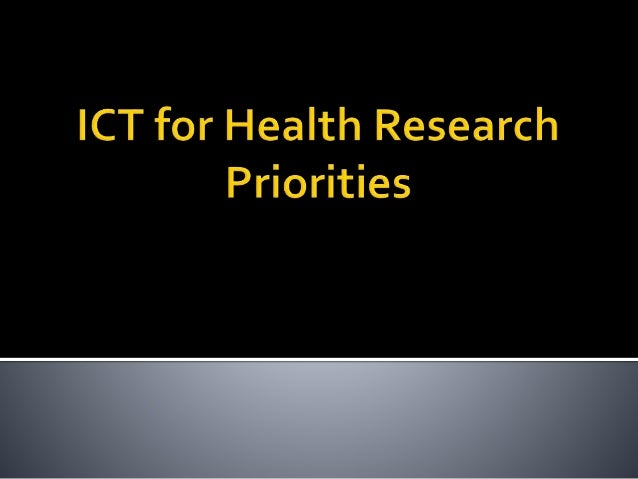  The country's template for health research and development efforts  Consolidation of the research priorities of the fou...