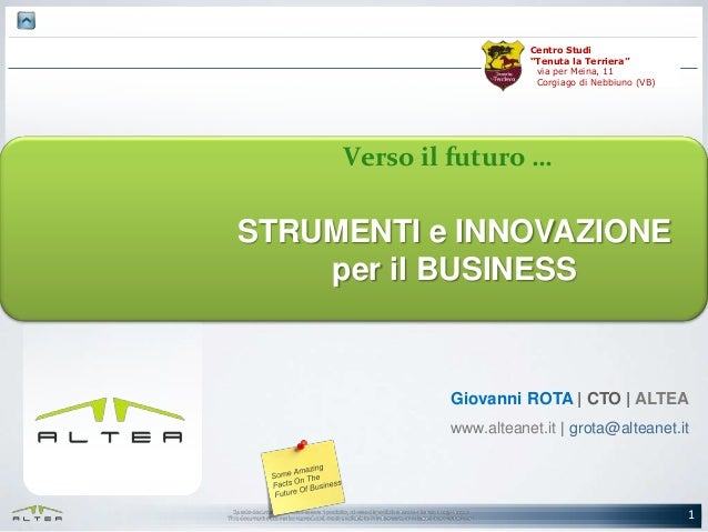 """Centro Studi """"Tenuta la Terriera"""" via per Meina, 11 Corgiago di Nebbiuno (VB)  Verso il futuro …  STRUMENTI e INNOVAZIONE ..."""