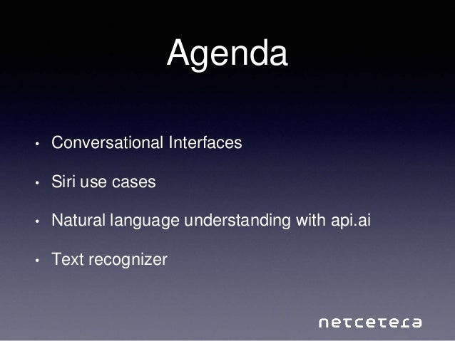 Conversational Interfaces and Machine Learning Slide 2