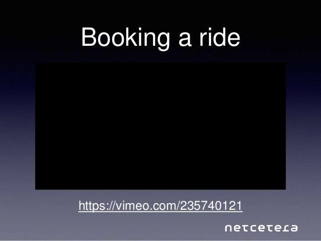 Booking a ride https://vimeo.com/235740121