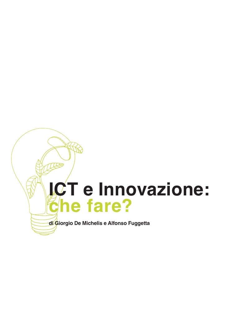 ICT e Innovazione: che fare? di Giorgio De Michelis e Alfonso Fuggetta