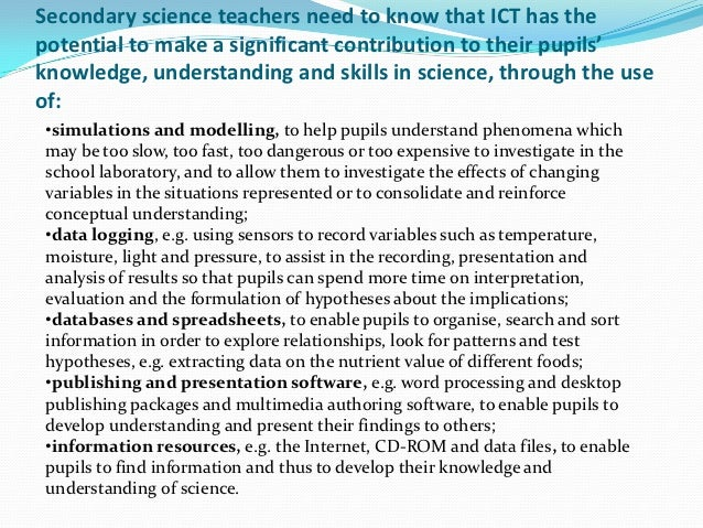 ict integration in teaching science The new nsw k-10 science syllabus mandates the integration of ict to support a range of teaching, learning and assessment approaches this provides great scope for the integration of new and emerging technologies in the design of immersive, authentic learning.