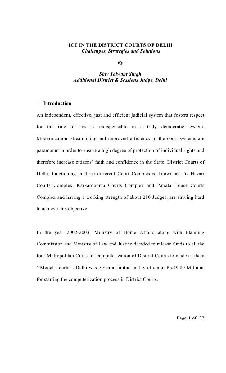 ICT IN THE DISTRICT COURTS OF DELHI                     Challenges, Strategies and Solutions                              ...