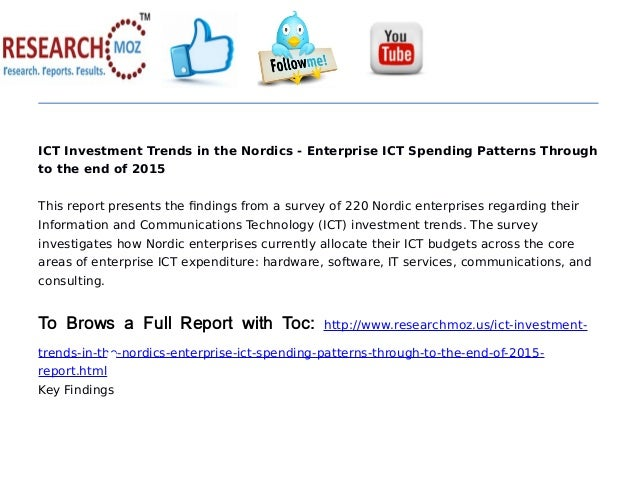 ict investment trends in spain enterprise Indian enterprises also invest in internet of things (iot) to make use of the   information based on globaldata's report: ict investment trends in.