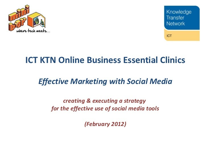 ICT KTN Online Business Essential Clinics Effective Marketing with Social Media creating & executing a  strategy  for the ...