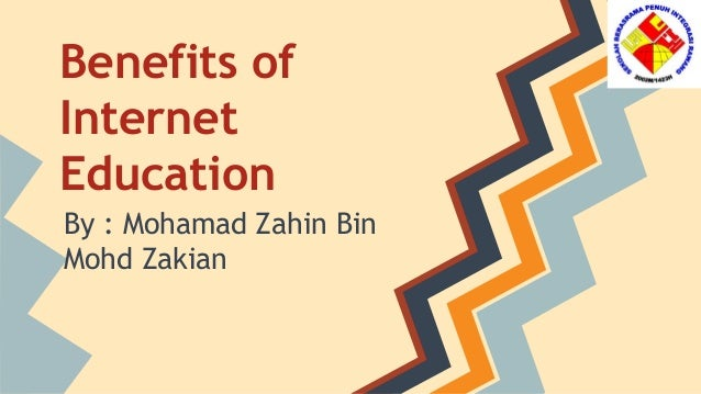 The Benefits of Internet Education
