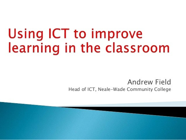 using ict in the classroom essay Using technology in foreign language teaching (ict) into efl classroom practice at majma'ah university on their essays.