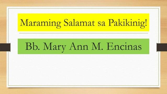 Maraming Salamat sa Pakikinig! Bb. Mary Ann M. Encinas