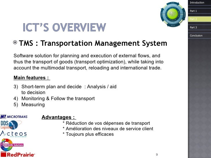 <ul><li>TMS : Transportation Management System </li></ul>Software solution for planning and execution of external flows, a...