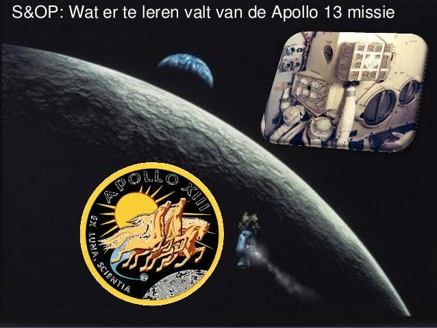 TruEconomy Consulting – The Supply Chain Experts1 S&OP: Wat er te leren valt van de Apollo 13 missie