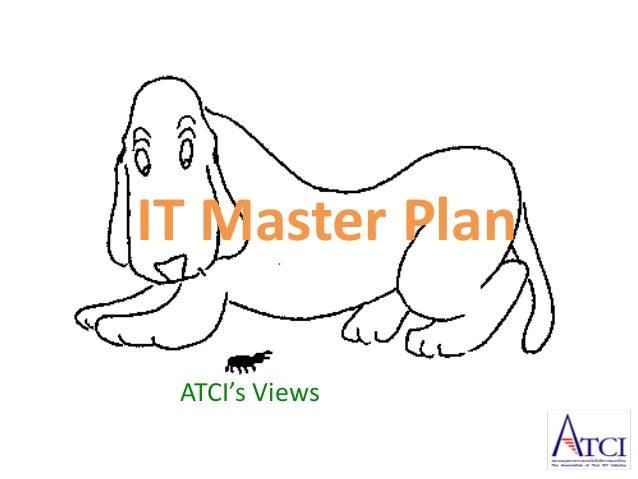 IT Master Plan ATCI's Views