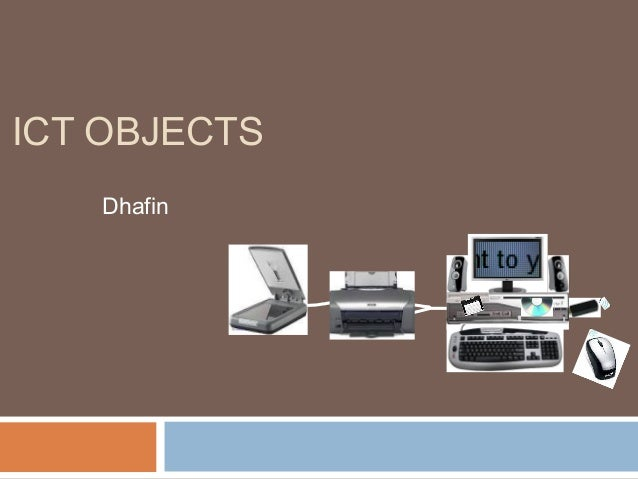 ICT OBJECTSDhafin