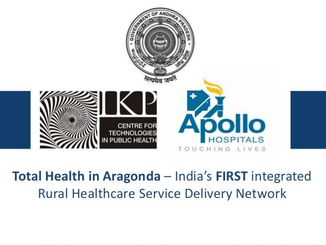 Total Health in Aragonda – India's FIRST integrated Rural Healthcare Service Delivery Network
