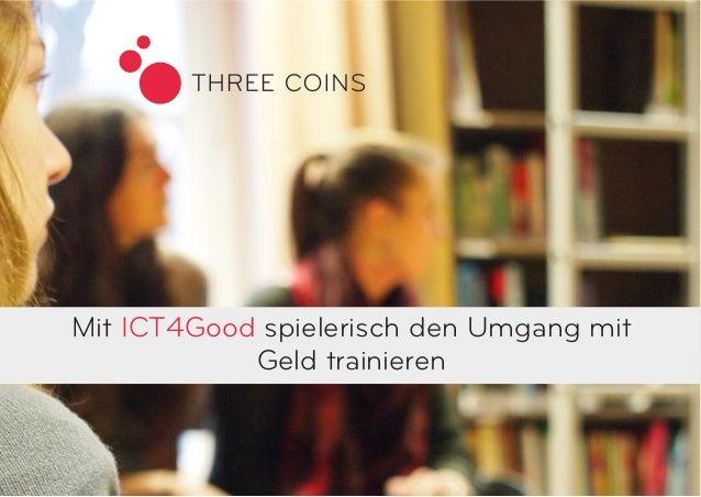 Mit ICT4Good spielerisch den Umgang mit  Geld trainieren