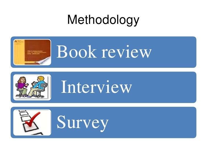 MethodologyBook reviewInterviewSurvey