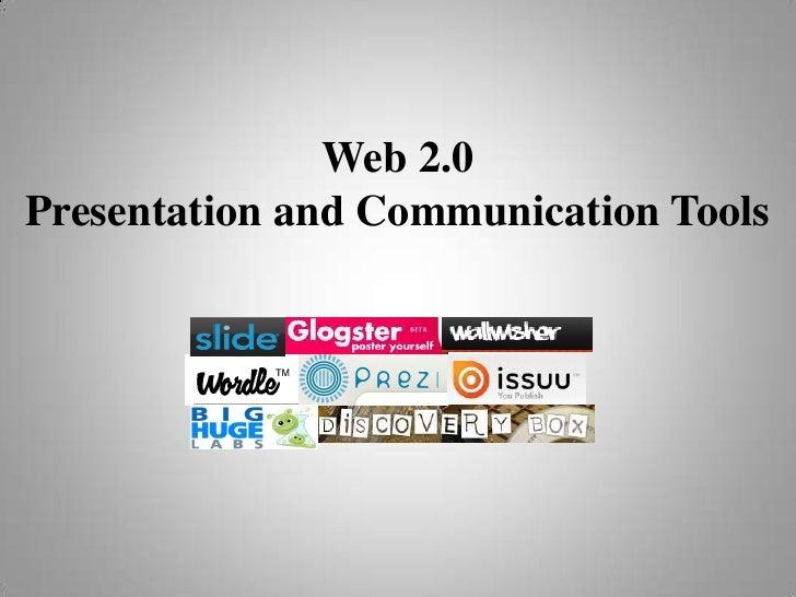 Web 2.0Presentation and Communication Tools<br />