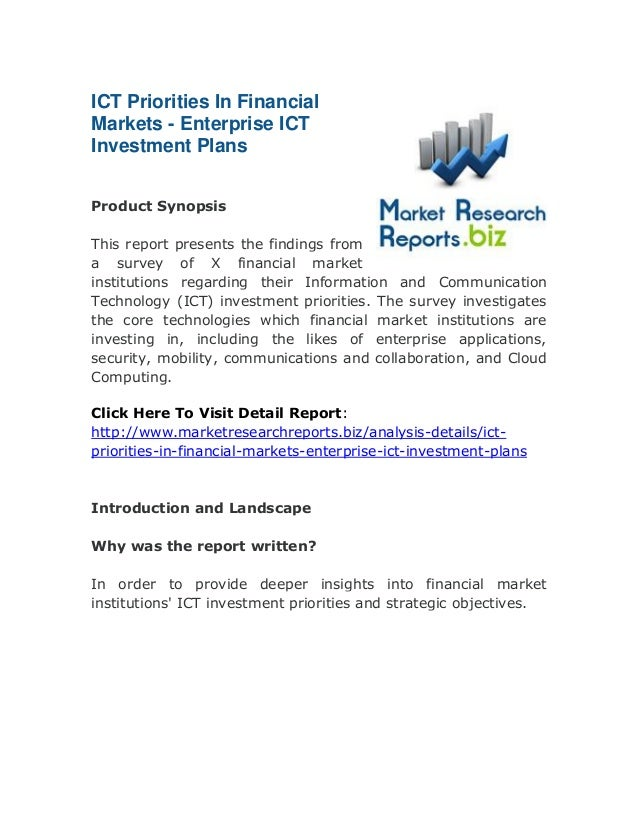 ICT Priorities In Financial Markets - Enterprise ICT Investment Plans Product Synopsis This report presents the findings f...