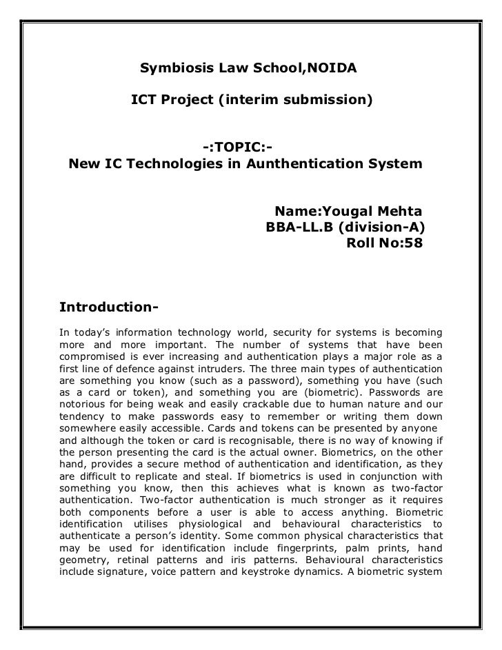Symbiosis Law School,NOIDA              ICT Project (interim submission)                 -:TOPIC:- New IC Technologies in ...