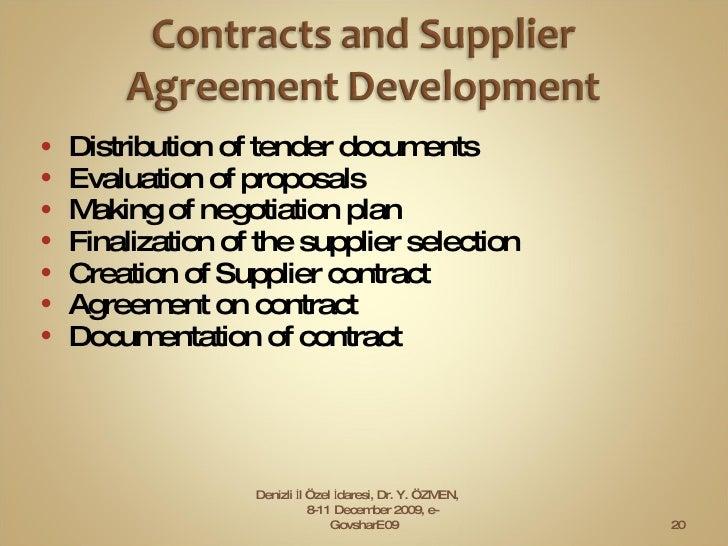 <ul><li>Distribution of tender documents  </li></ul><ul><li>Evaluation of proposals  </li></ul><ul><li>Making of negotiati...