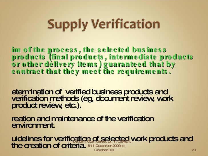 <ul><li>Aim of the process, the selected business products (final products, intermediate products or other delivery items)...