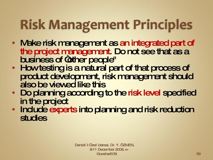 """<ul><li>Make risk management as  an integrated part of the project management.  Do not see that as a business of """"other pe..."""