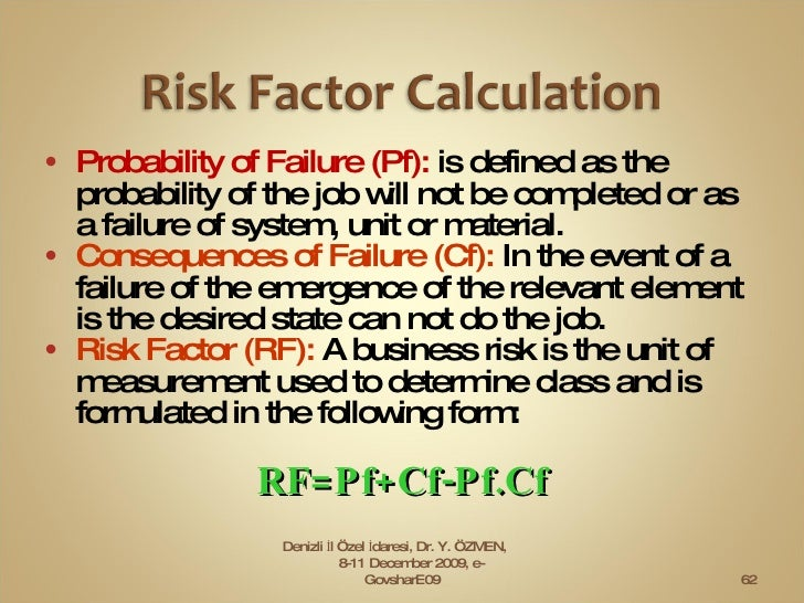 <ul><li>Probability of Failure (Pf):  is defined as the probability of the job will not be completed or as a failure of sy...