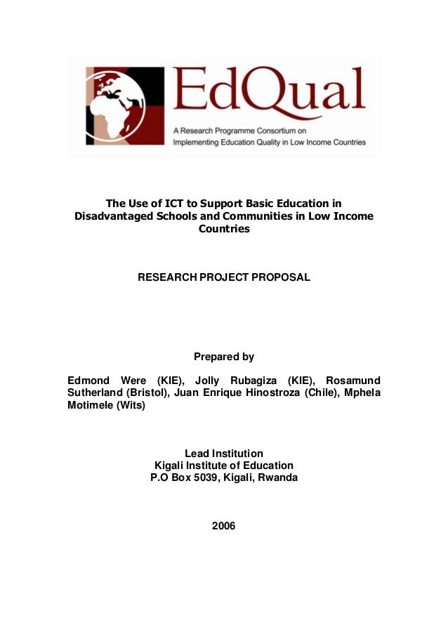 The Use of ICT to Support Basic Education in Disadvantaged Schools and Communities in Low Income Countries RESEARCH PROJEC...