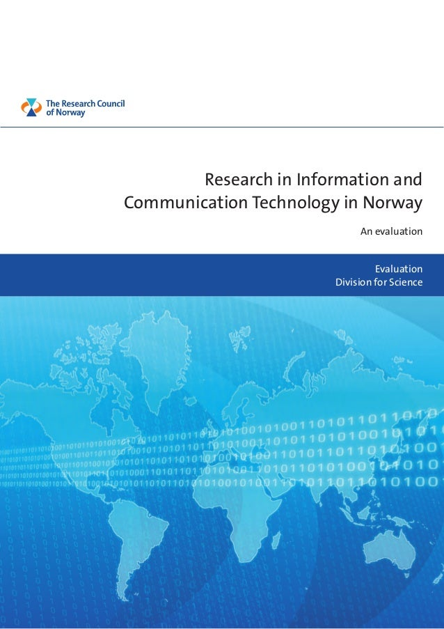 Research in Information and Communication Technology in Norway An evaluation Evaluation Division for Science