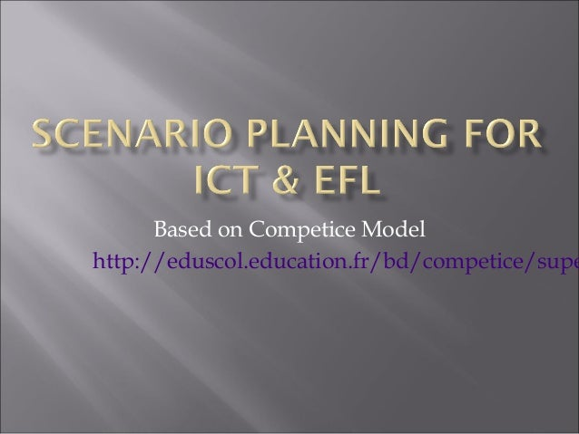 Based on Competice Model http://eduscol.education.fr/bd/competice/supe