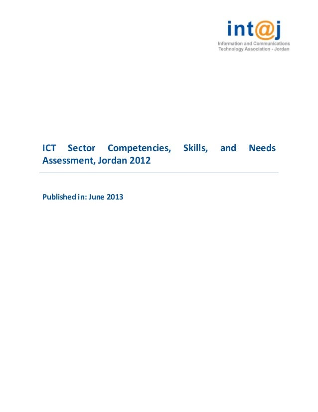ICT Sector Competencies, Skills, and Needs Assessment, Jordan 2012 Published in: June 2013
