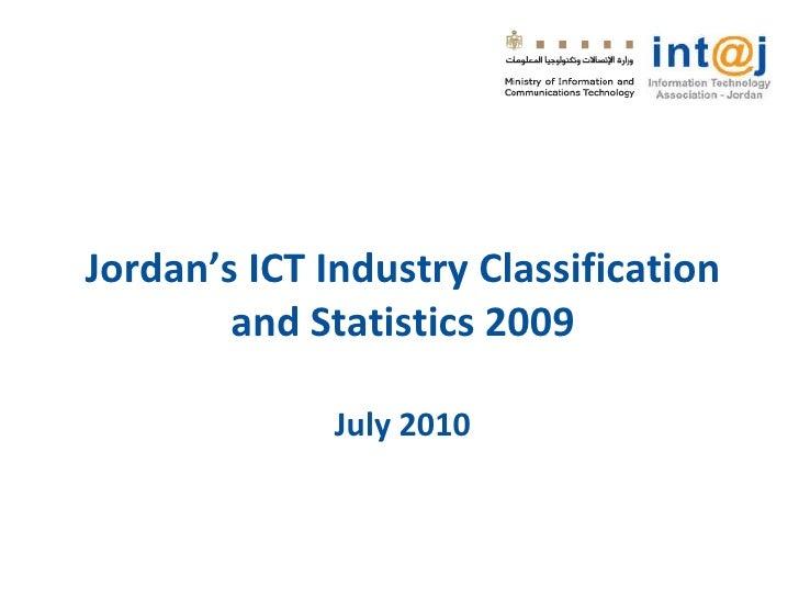 Jordan's ICT Industry Classification and Statistics 2009 July 2010