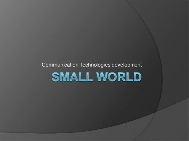 Communication Technologies development