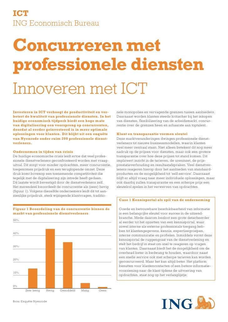 ICT ING Economisch Bureau   Concurreren met professionele diensten 50%    Innoveren met ICT 40%    30% Investeren in ICT v...