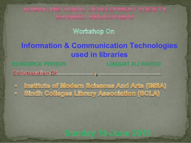 Information & Communication Technologies used in libraries