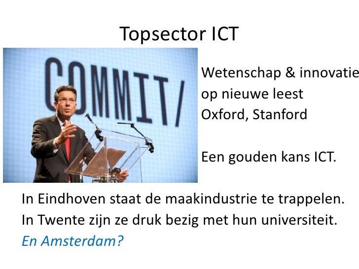 Topsector ICT                           Wetenschap & innovatie                           op nieuwe leest                  ...