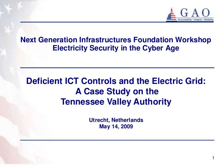 Deficient ICT Controls and the Electric Grid:  A Case Study on the Tennessee Valley Authority