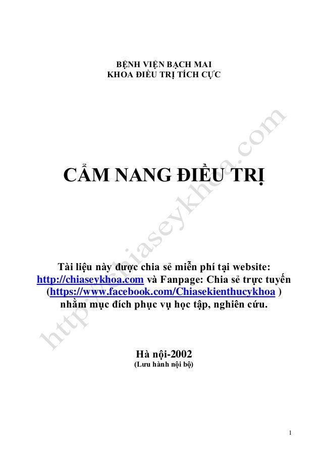 1 BỆNH VIỆN BẠCH MAI KHOA ĐIỀU TRỊ TÍCH CỰC CẨM NANG ĐIỀU TRỊ Tài liệu này được chia sẻ miễn phí tại website: http://chias...