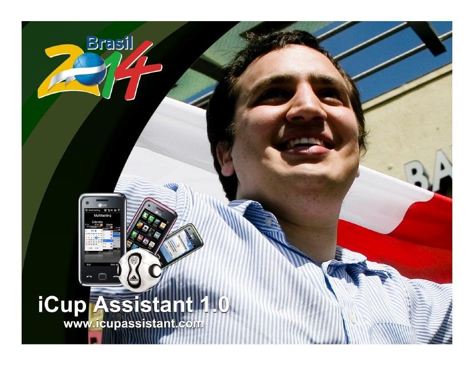 iCup Assistant 1.0 Planejamento Estratégico    • O PRODUTO